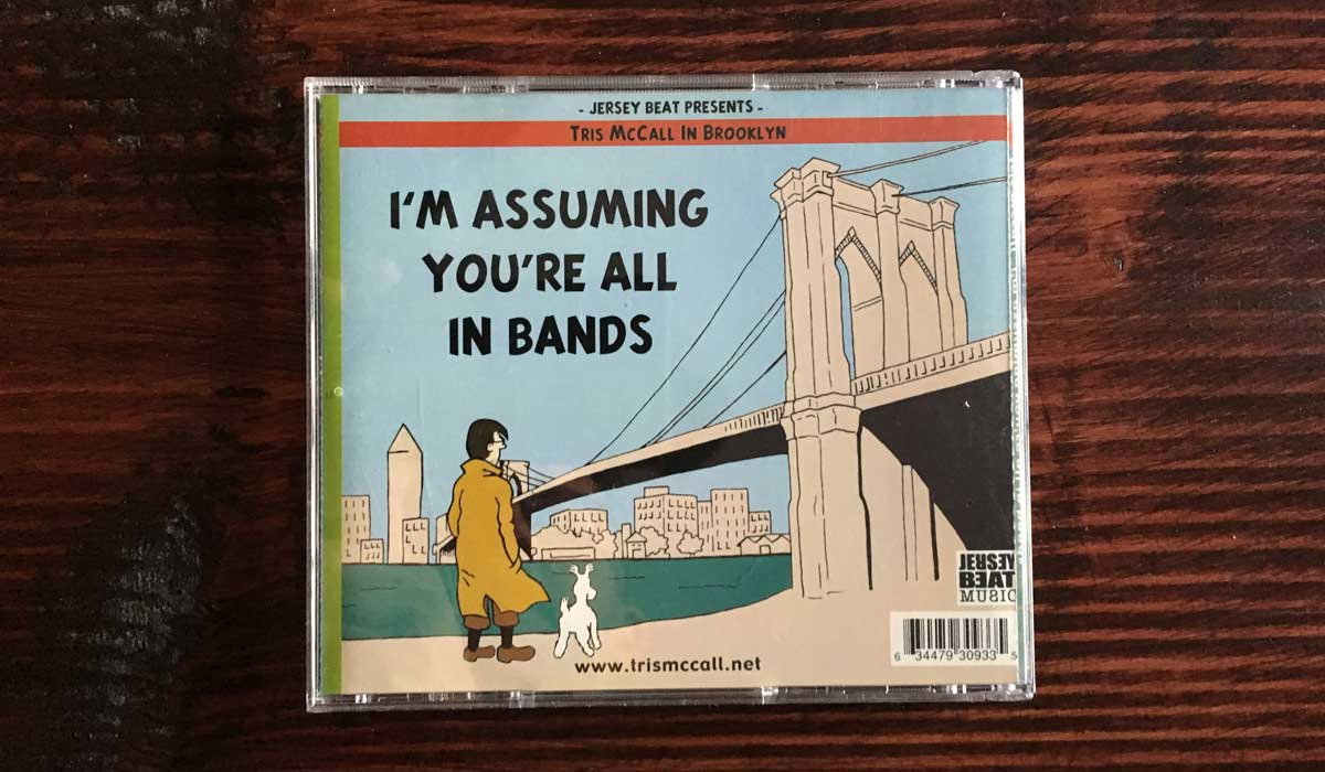 Tris McCall I'm Assuming You're All in Bands CD